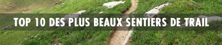 Top 10 des plus beaux sentiers de Trail